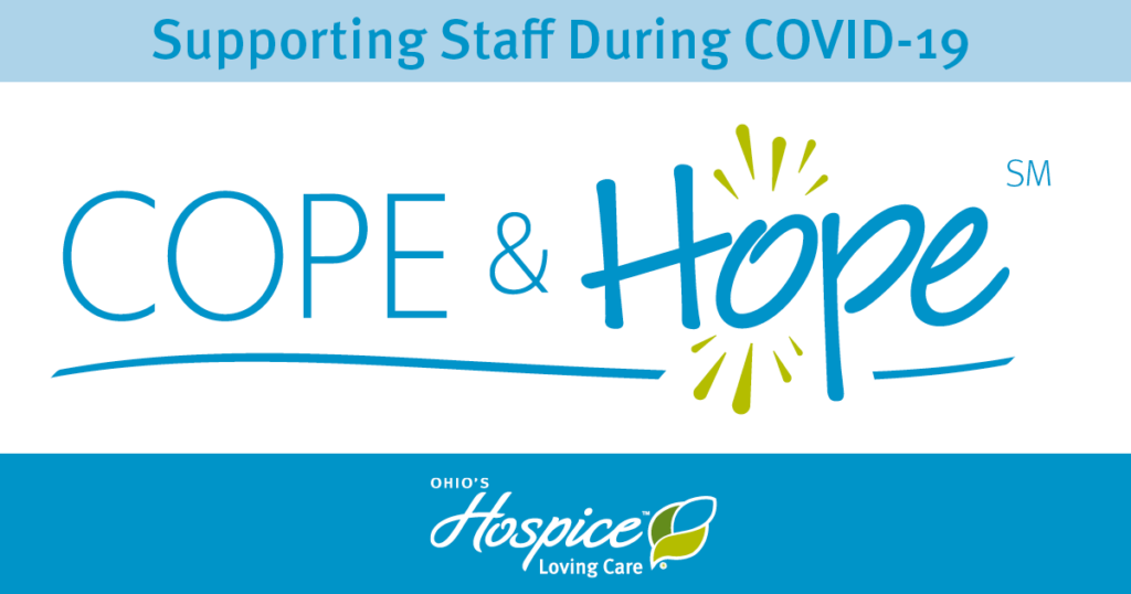 Supporting Staff During COVID-19: Cope & Hope℠