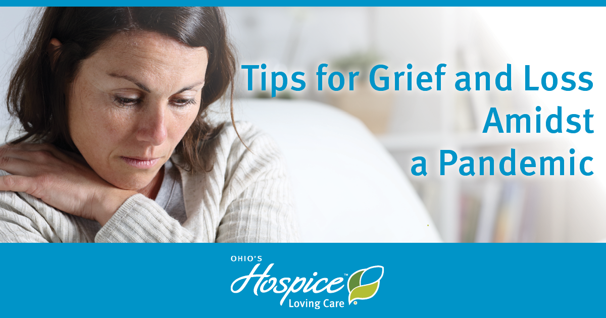 Tips For Grief And Loss Amidst A Pandemic