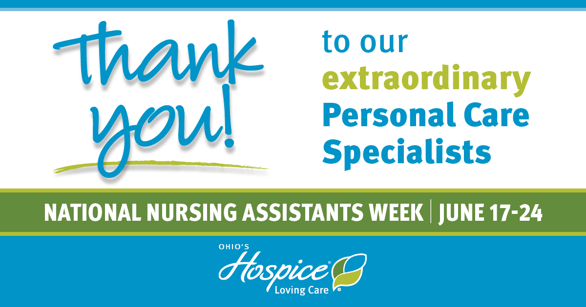 Thank You To Our Extraordinary Personal Care Specialists! - Ohio's Hospice Loving Care
